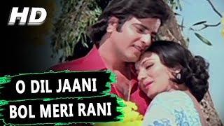 O Dil Jaani Bol Meri Rani | Kishore Kumar, Anuradha Paudwal
