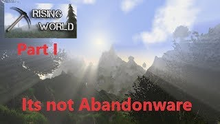 Rising World - Its not abandonware - Lets look