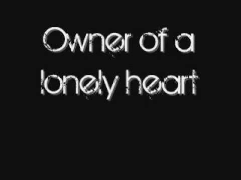 Yes - Owner of a Lonely Heart ~ Lyrics