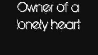 YES~owner of a lonely heart