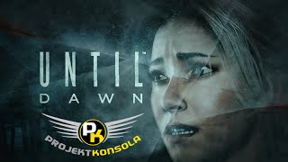 Until Dawn, czyli horror klasy B na PlayStation 4