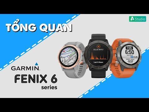 Tổng quan về dòng đồng hồ thông minh Garmin Fenix 6
