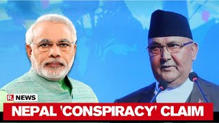 Nepal PM KP Sharma Oli Accuses India Of Seeking To Topple His Government - Download this Video in MP3, M4A, WEBM, MP4, 3GP