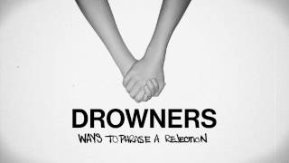 Drowners - Ways To Phrase A Rejection (Official)