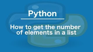 How to get the number of elements in a list in Python
