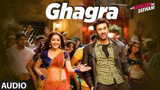 Ghagra Full Song | Yeh Jawaani Hai Deewani | Madhuri Dixit, Ranbir Kapoor |Rekha Bharadwaj, Vishal D - Download this Video in MP3, M4A, WEBM, MP4, 3GP