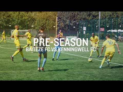 SOUTH LONDON'S BEST SUNDAY TEAM??| BAITEZE VS KENNINGWELL UTD| PRE-SEASON | BAITEZE F.C.