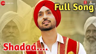Full Song|Shadaa Title Song|Diljit Dosanjh|Shadaa|Shadaa Title Song WhatsApp Status|Shada Full Song|