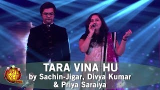 Tara Vina Hu by Sachin-Jigar, Divya Kumar & Priya Saraiya   Gujarati Songs