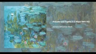 Prelude and Fughetta in G, BWV 902