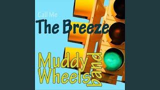 Muddy Wheels Band @muddywheelsband