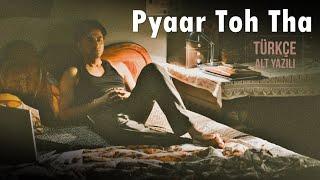Pyaar Toh Tha T Rk E Altyaz L Bala Jubin
