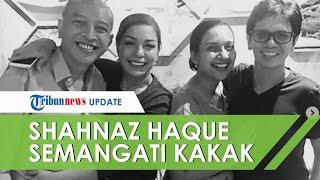 Suami Soraya Haque Sakit Infeksi Paru-paru, Shahnaz: Kuncinya Harus Sabar