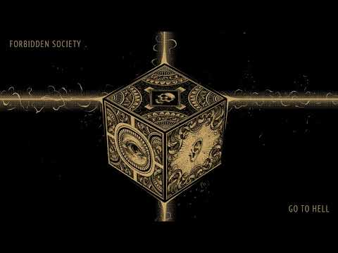 Forbidden Society - Go To Hell