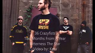 36 Crazyfists - 2 Months From A Year w/ lyrics