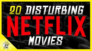 Watch These 20 NETFLIX Movies with Caution (No, Seriously) | Flick Connection