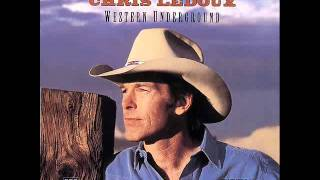CHRIS LEDOUX -  THANK THE COWBOY FOR THE RIDE