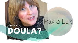 What's a Doula?