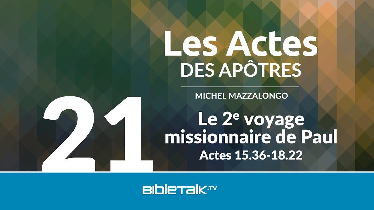 21. Le 2e voyage missionnaire de Paul