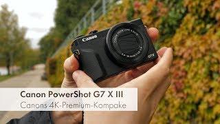 Canon PowerShot G7 X III | Lohnen sich 779 € für eine Kompakte? [Deutsch]