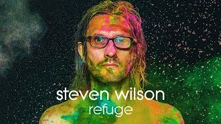 Steven Wilson   Refuge (Lyric Video)