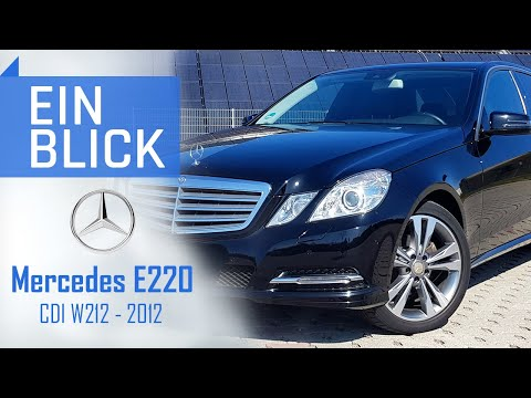 Mercedes E220 CDI W212 2012 - Die E-Klasse mit Ecken und Kanten- Vorstellung, Test & Kaufberatung