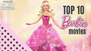 TOP 10 BARBIE Movies   Which One Is The Best?