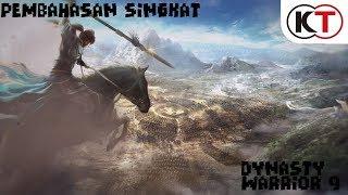 Pembahasan Singkat Dynasty Warrior 9