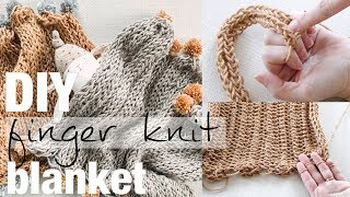 How to Finger Knit a Baby Blanket, Full Tutorial with Simply Maggie