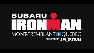 HIGHLIGHTS: 2017 Subaru IRONMAN Mont-Tremblant Presented by Sportium