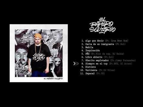 EL RAPERO SOLITÁRIO - Lenwa Dura feat. NFX - Siempre en el TOP