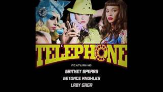 Telephone   Britney Spears Feat Lady Gaga And Beyoncé [Mash Up]