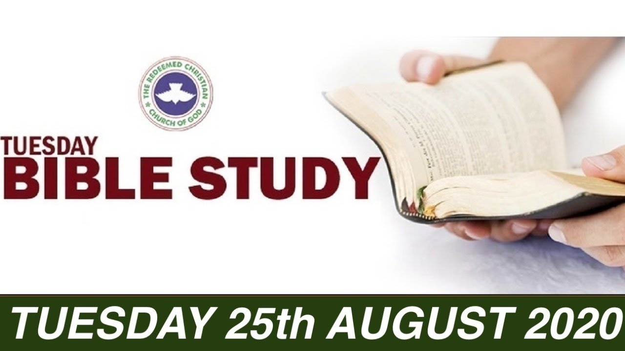 RCCG 25th August 2020 Bible Study with Pastor E. A. Adeboye