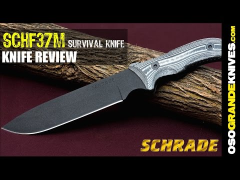 Schrade SCHF37M Frontier Full Tang Fixed Blade Survival Knife Review | OsoGrandeKnives