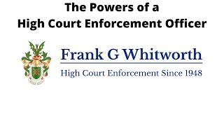 How much power do high court enforcement officers have    Quality Bailiffs