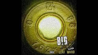 Leaf Ward - Big 7.62 Freestyle (Official Audio)
