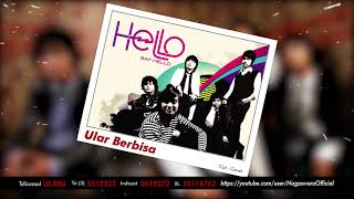 HELLO - Ular Berbisa (Official Audio Video)