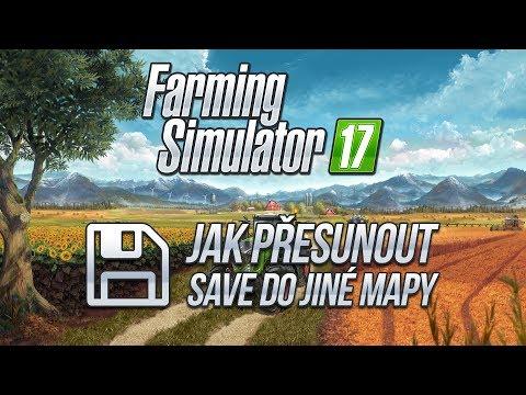 JAK PŘESUNOUT SAVE DO JINÉ MAPY? | Farming Simulator 17 Tutorial