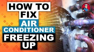 How to Fix Air Conditioner Freezing Up | HVAC Training 101