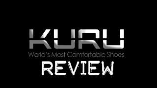 Kuru Review - Is Kuru Footwear the Worlds Most Comfortable Shoe?
