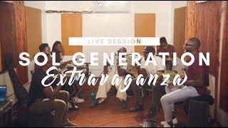 SAUTI SOL & SOL GENERATION - EXTRAVAGANZA (LIVE SESSION)
