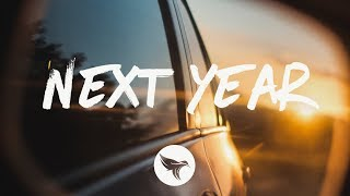 Hunter Brothers   Next Year (Lyrics)