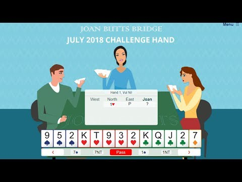 July 2018 Challenge Hand – Learn To Play Bridge With Joan Butts