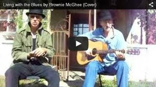 Living with the Blues by Brownie McGhee (Cover)