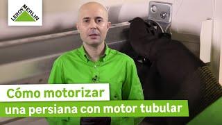 Cómo Motorizar Una Persiana Con Motor Tubular (Leroy Merlin)