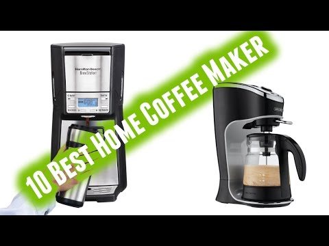 Best Home Coffee Maker 2017