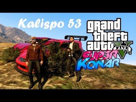 GTA ONLINE Kalipso 53 et SUP3R KONAR ! Milice des youtubers