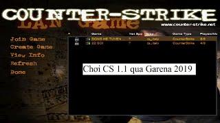 Cách Chơi CS 1.1 Online qua Lan Game Garena 2019