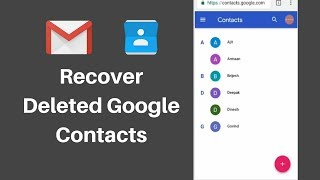 How to Recover Deleted Contacts from Gmail In Phone