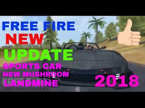 Free Fire New Update 2018 Sports Car New Mushroom Landmine